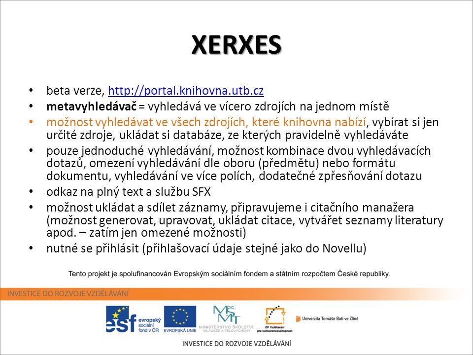XERXES beta verze, http://portal.knihovna.utb.cz