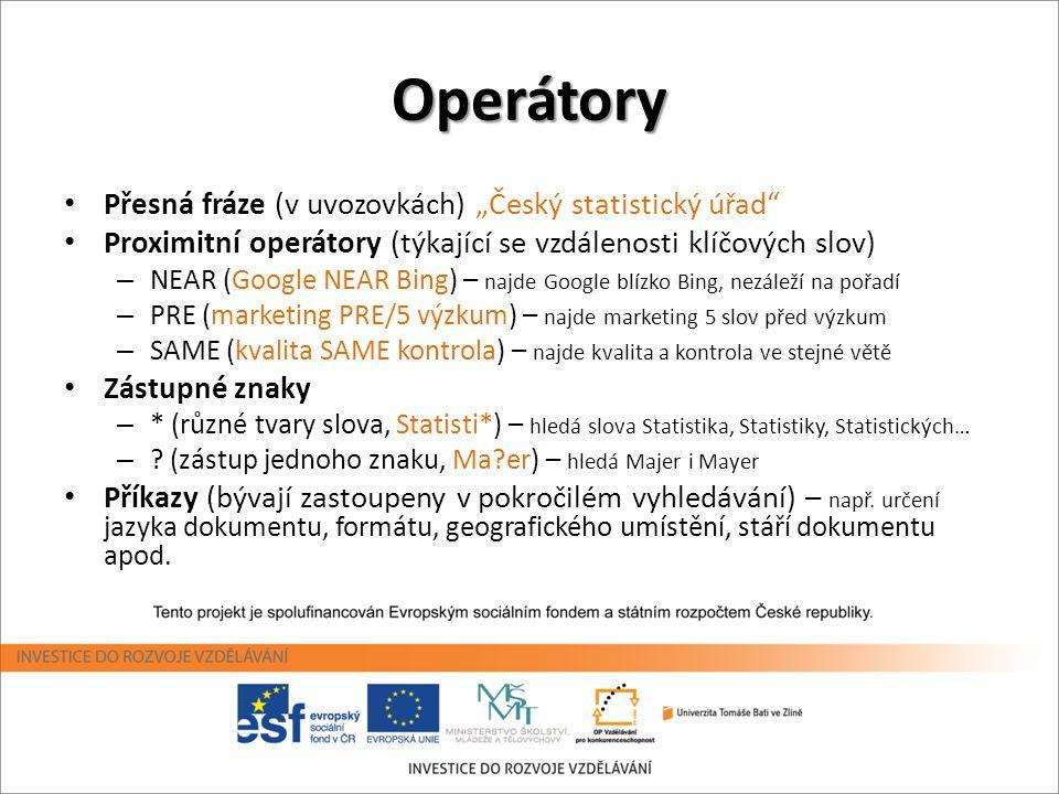 """Operátory Přesná fráze (v uvozovkách) """"Český statistický úřad"""