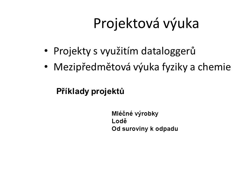 Projektová výuka Projekty s využitím dataloggerů