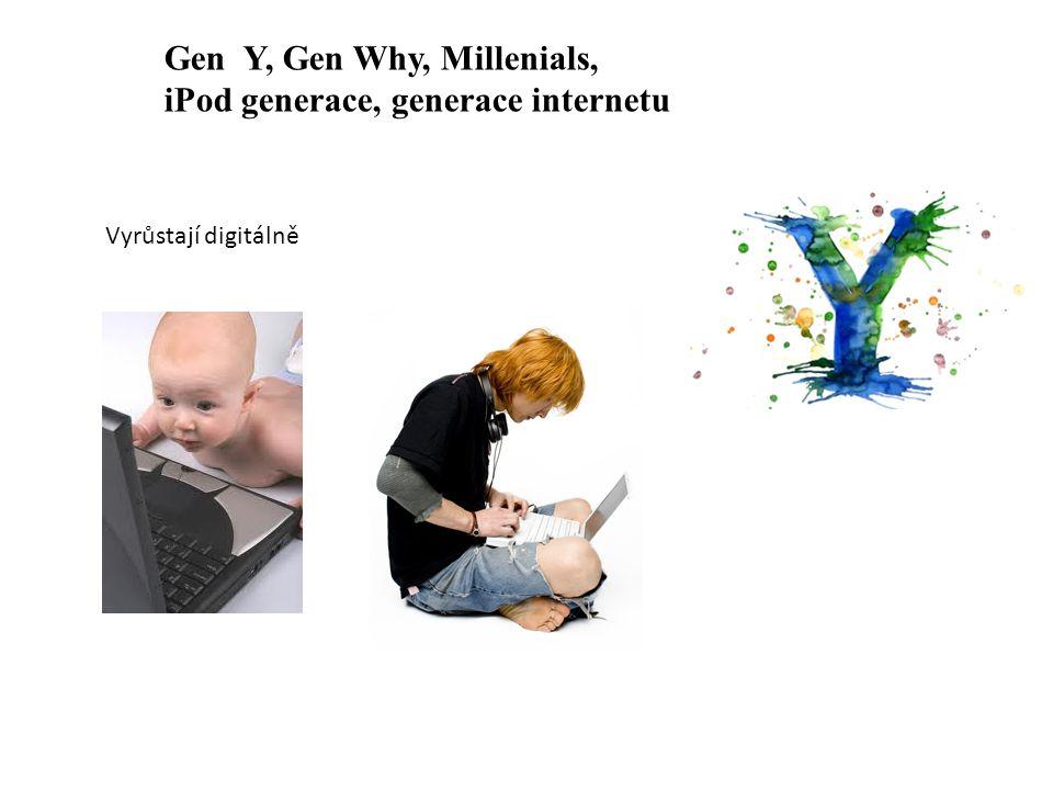 Gen Y, Gen Why, Millenials, iPod generace, generace internetu