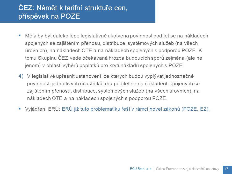 ČEZ: Námět k tarifní struktuře cen, příspěvek na POZE