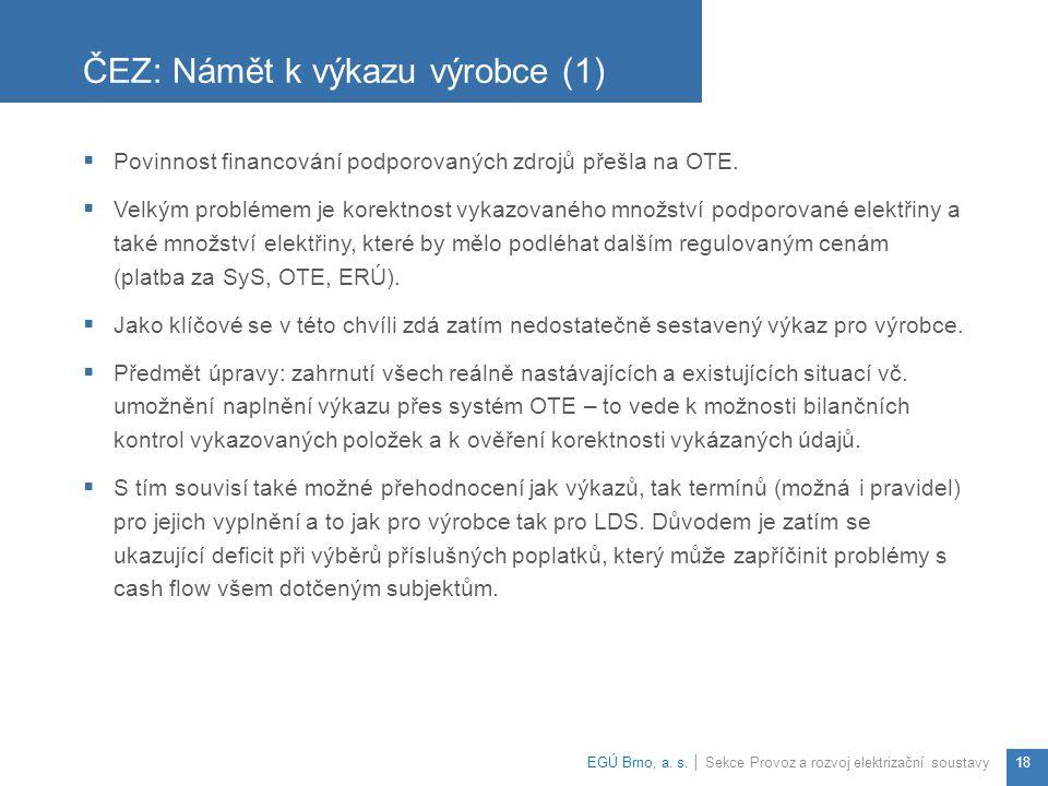 ČEZ: Námět k výkazu výrobce (1)