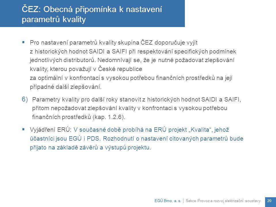ČEZ: Obecná připomínka k nastavení parametrů kvality