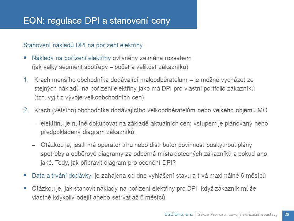 EON: regulace DPI a stanovení ceny