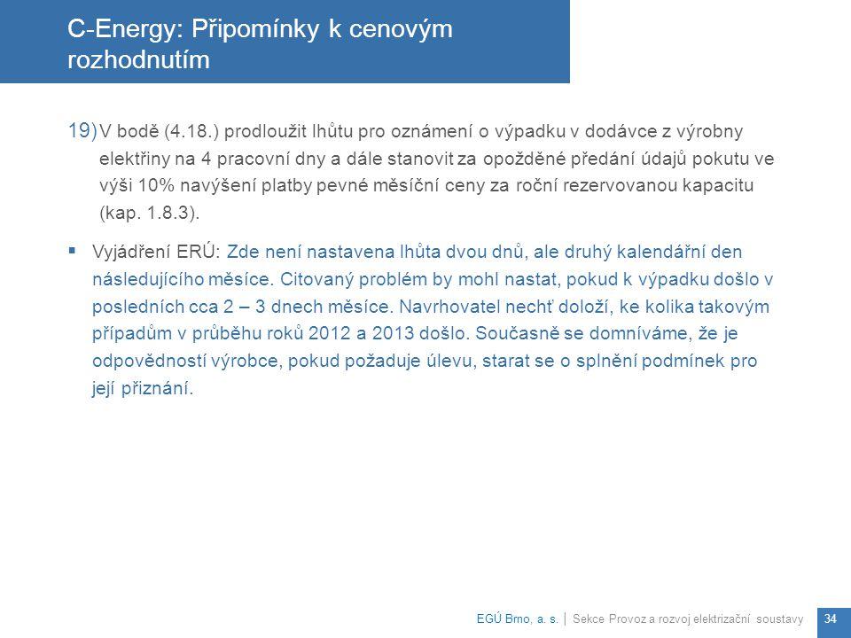 C-Energy: Připomínky k cenovým rozhodnutím