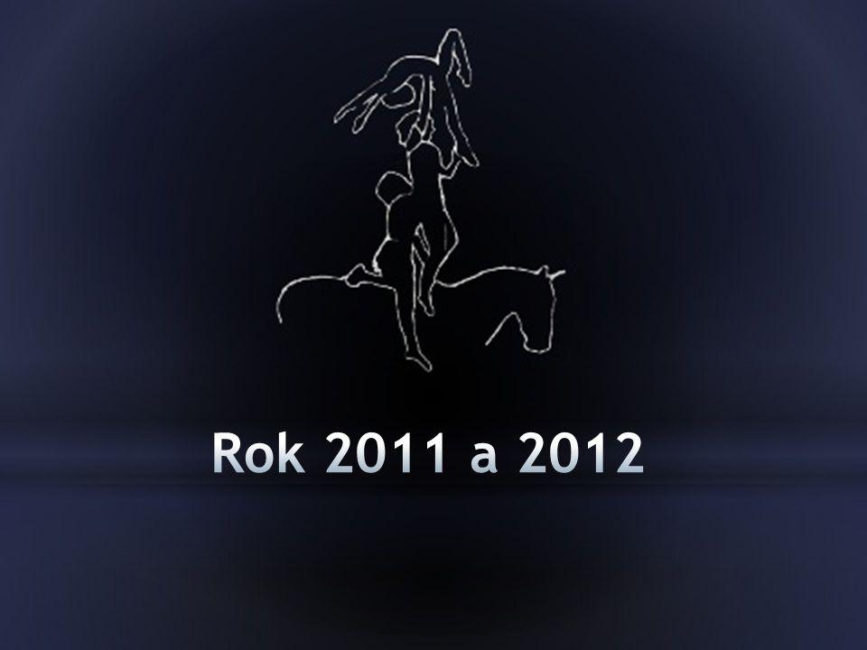 Rok 2011 a 2012