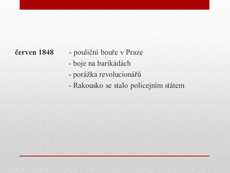 červen 1848 - pouliční bouře v Praze