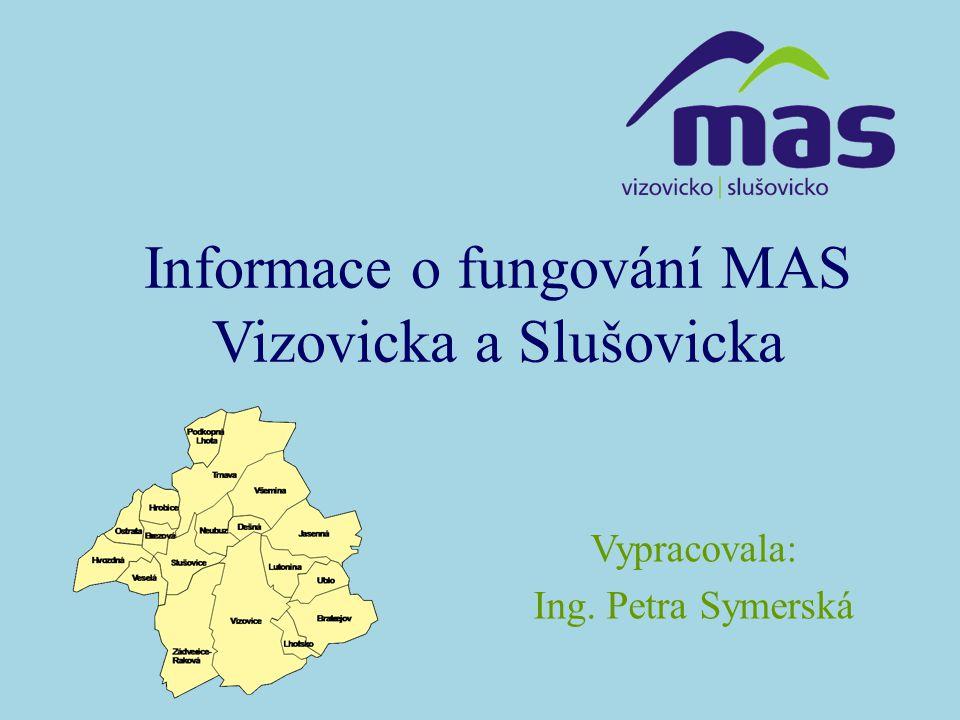 Informace o fungování MAS Vizovicka a Slušovicka