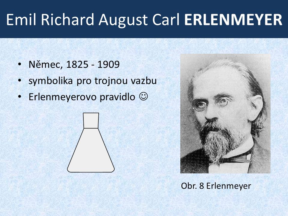 Emil Richard August Carl ERLENMEYER