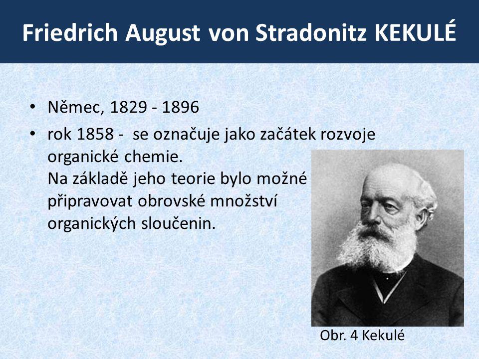 Friedrich August von Stradonitz KekulÉ