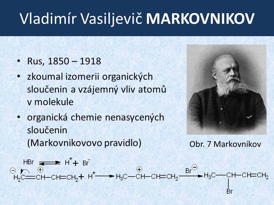 Vladimír Vasiljevič MARKOVNIKOV