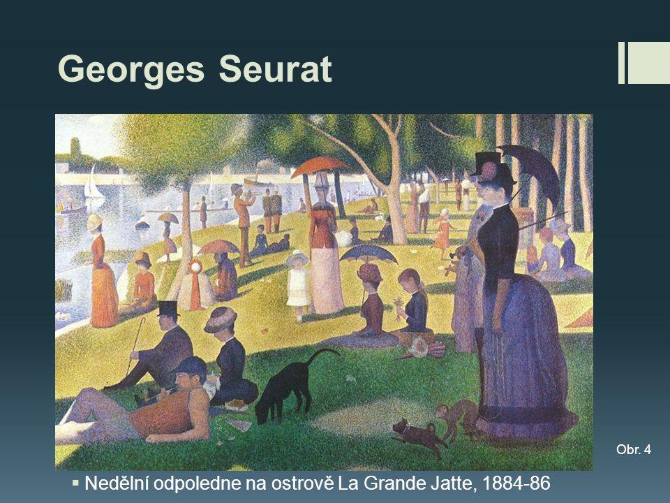 Georges Seurat Nedělní odpoledne na ostrově La Grande Jatte, 1884-86