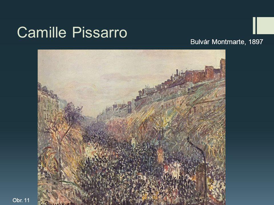 Camille Pissarro Bulvár Montmarte, 1897 Obr. 11