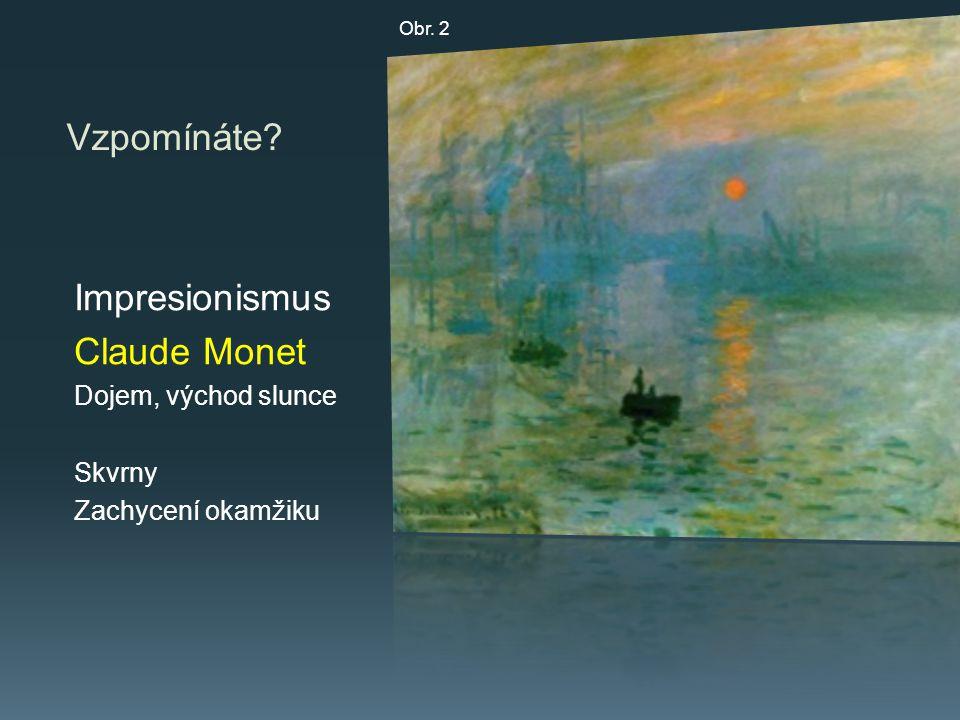 Vzpomínáte Impresionismus Claude Monet Dojem, východ slunce Skvrny