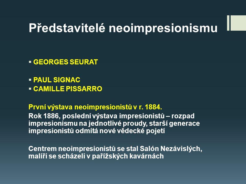 Představitelé neoimpresionismu