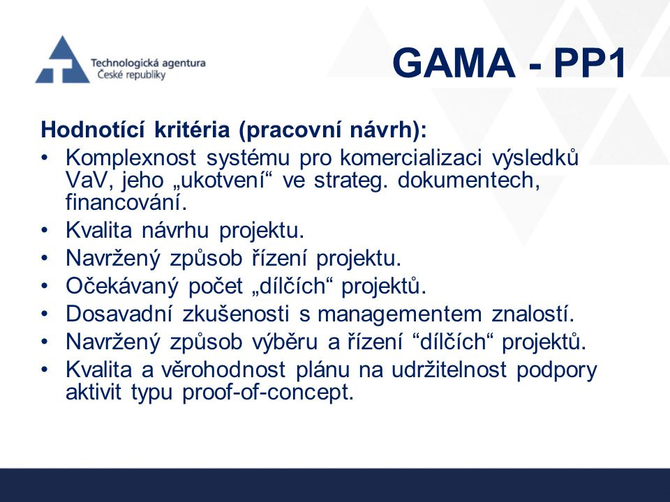 GAMA - PP1 Hodnotící kritéria (pracovní návrh):