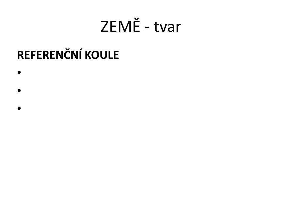ZEMĚ - tvar REFERENČNÍ KOULE