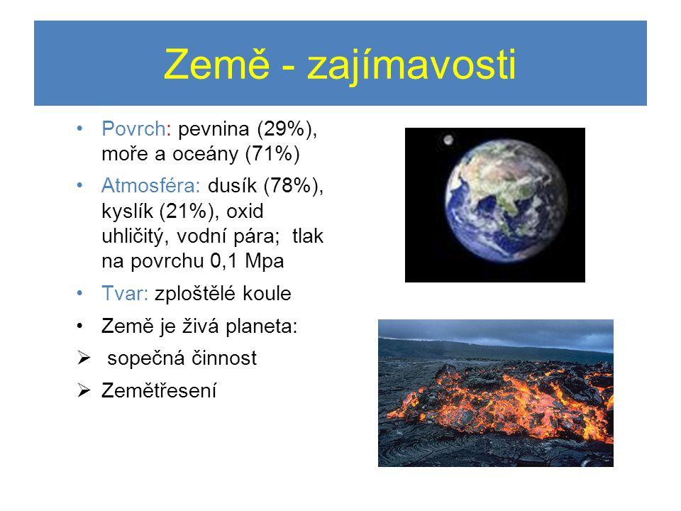 Země - zajímavosti Povrch: pevnina (29%), moře a oceány (71%)