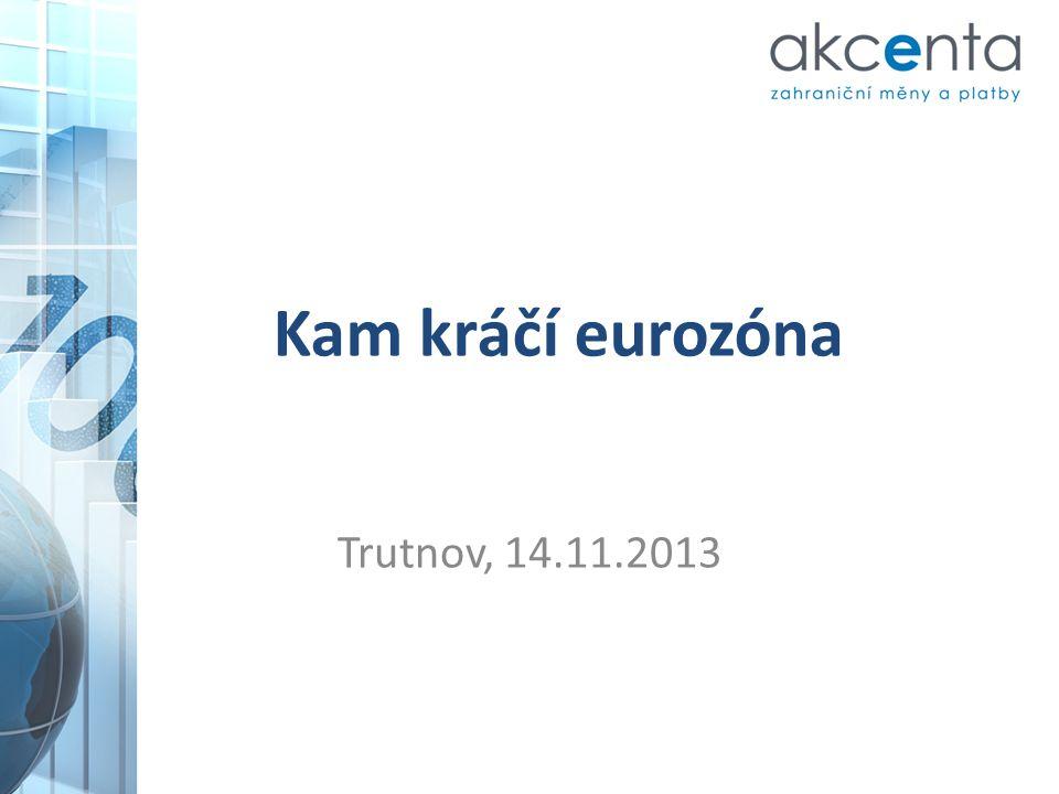 Kam kráčí eurozóna Trutnov, 14.11.2013