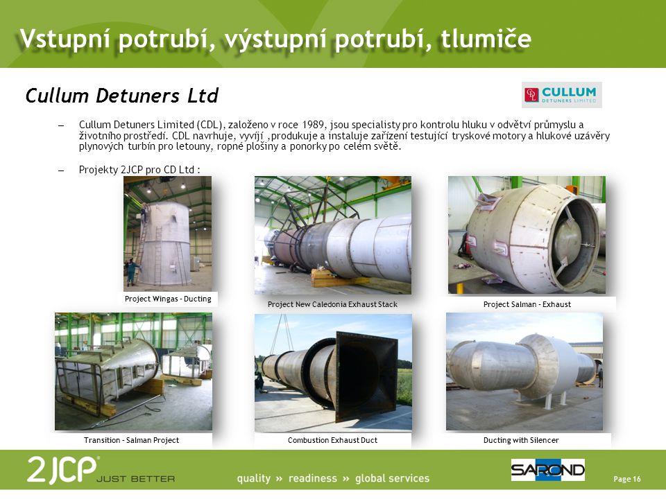 Vstupní potrubí, výstupní potrubí, tlumiče