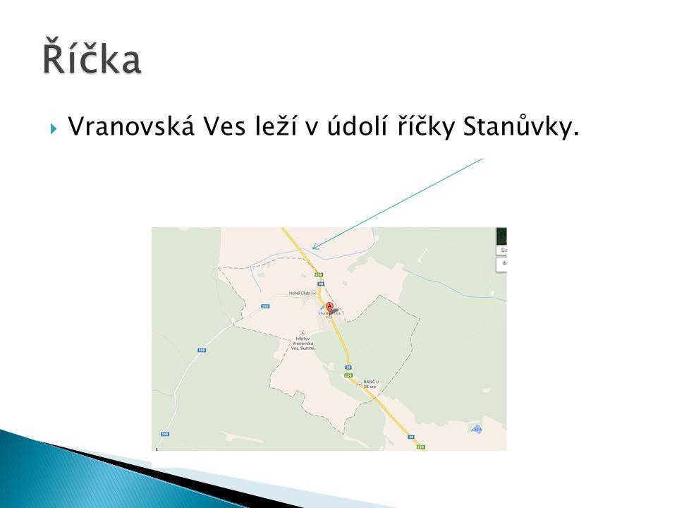 Říčka Vranovská Ves leží v údolí říčky Stanůvky.