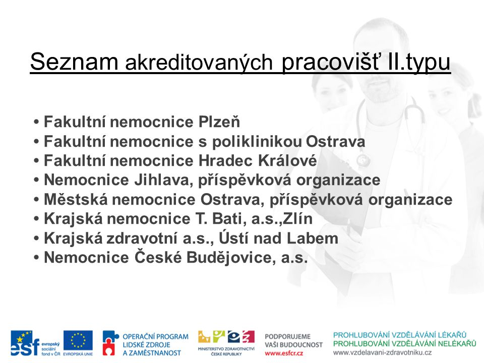 Seznam akreditovaných pracovišť II.typu