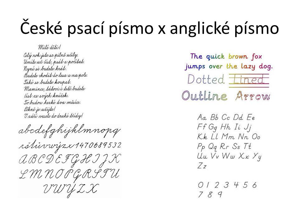 České psací písmo x anglické písmo