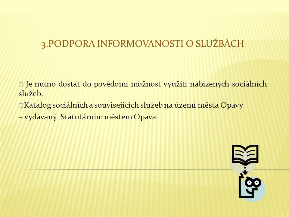 3.Podpora informovanosti o službách