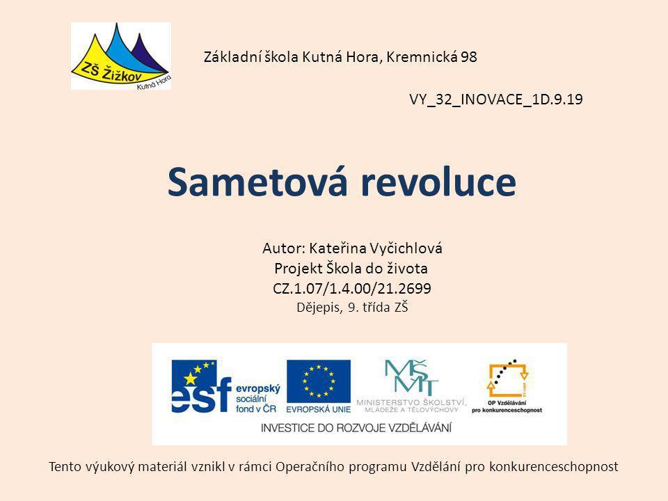 Sametová revoluce Základní škola Kutná Hora, Kremnická 98