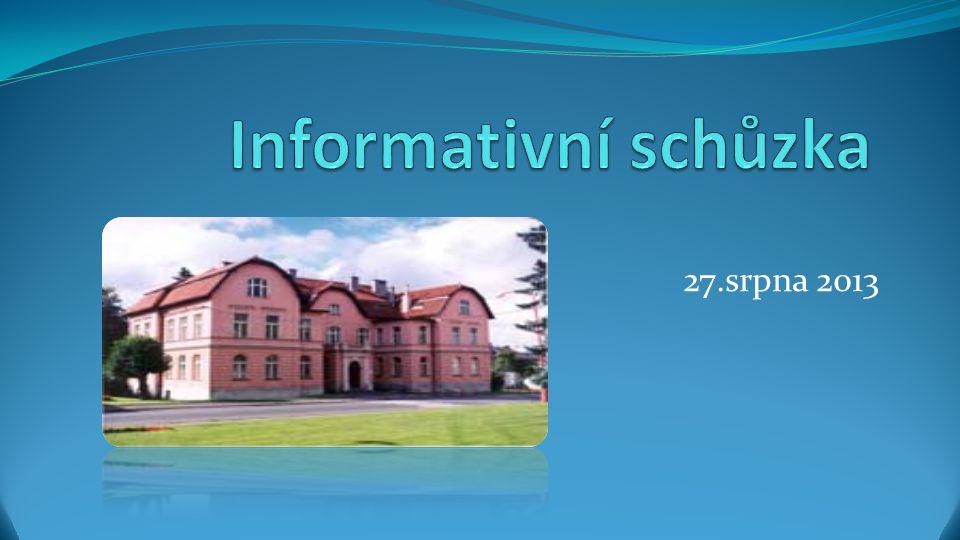 Informativní schůzka 27.srpna 2013