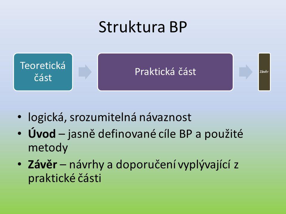 Struktura BP logická, srozumitelná návaznost