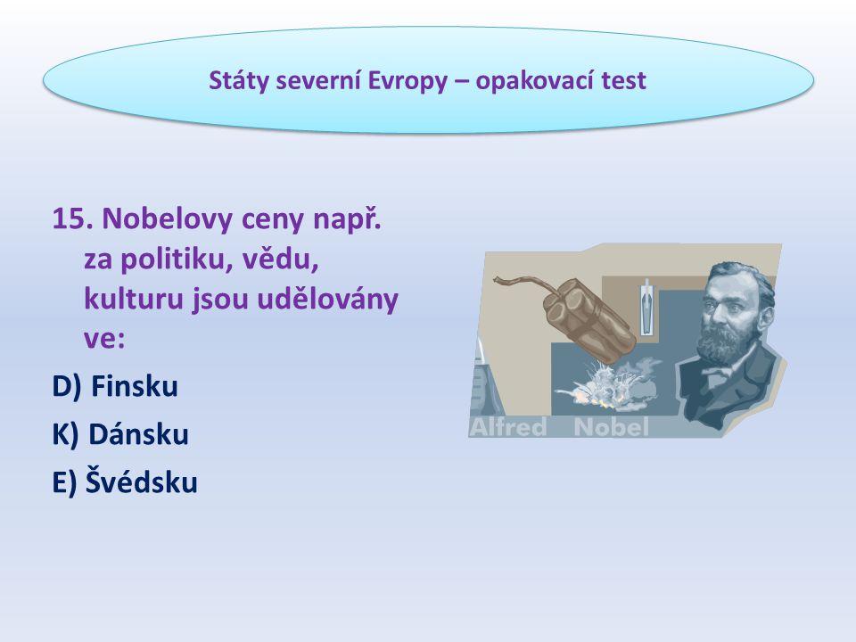 Státy severní Evropy – opakovací test