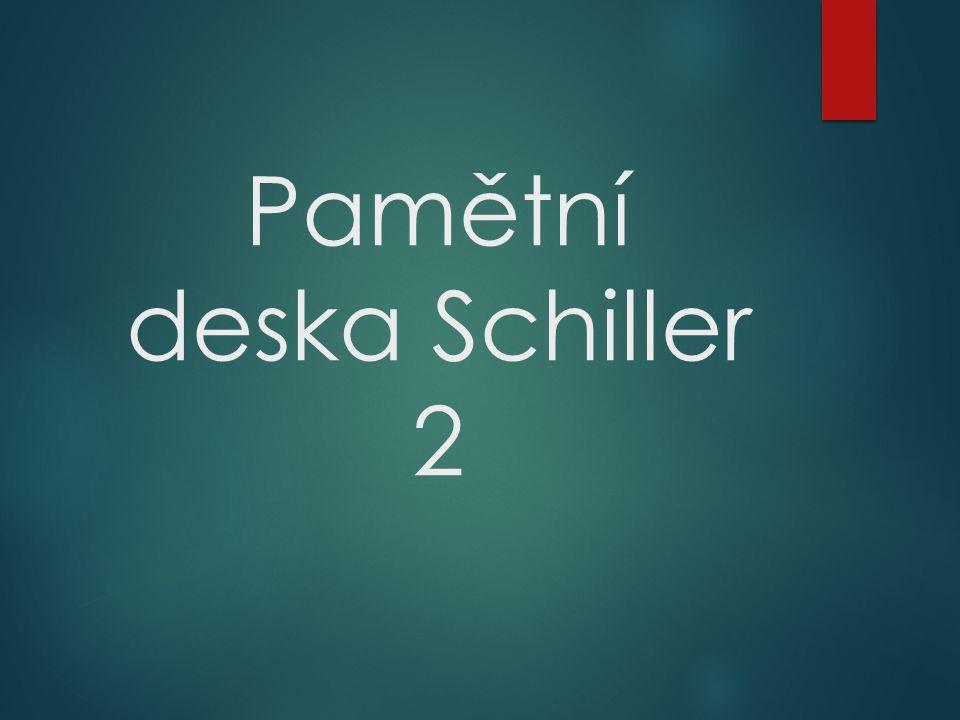 Pamětní deska Schiller 2