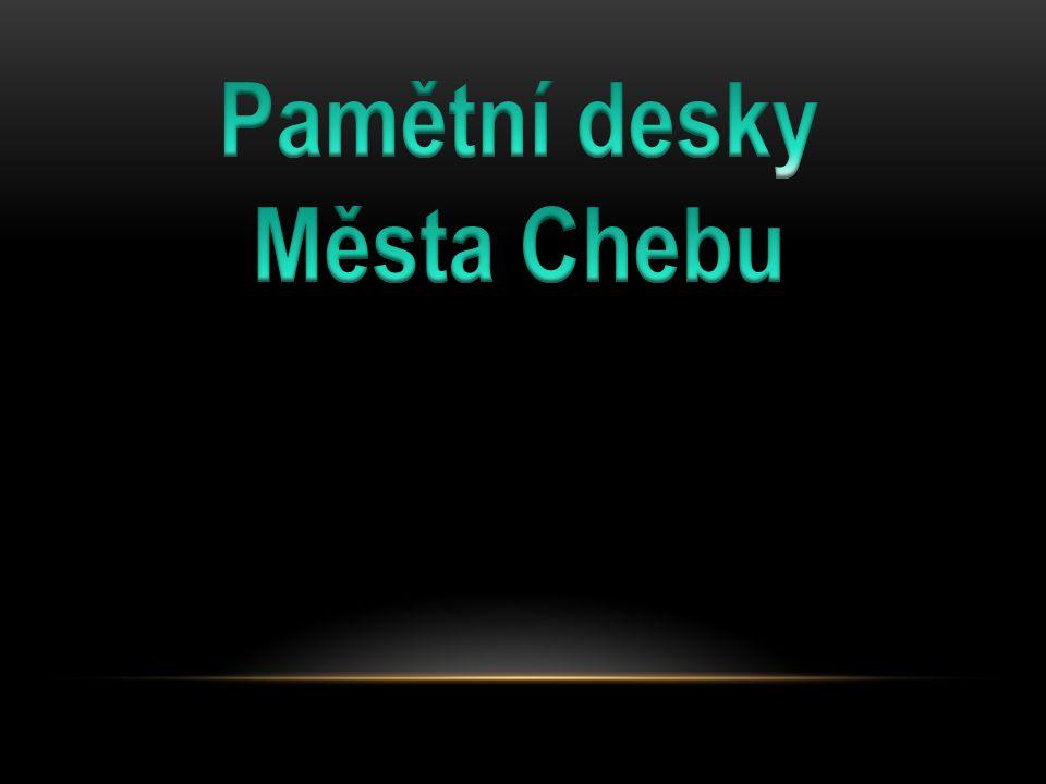Pamětní desky Města Chebu