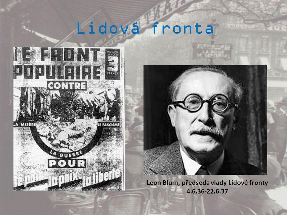 Leon Blum, předseda vlády Lidové fronty 4.6.36-22.6.37