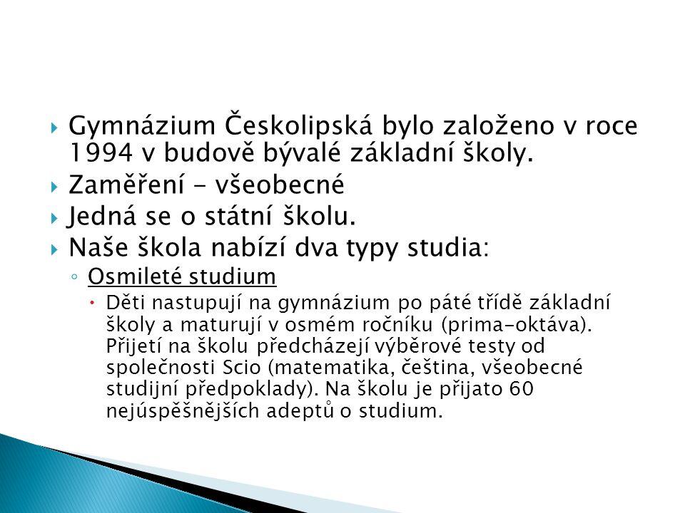 Naše škola nabízí dva typy studia: