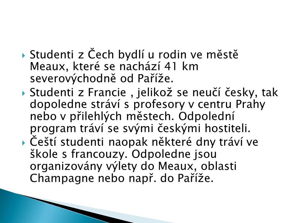 Studenti z Čech bydlí u rodin ve městě Meaux, které se nachází 41 km severovýchodně od Paříže.