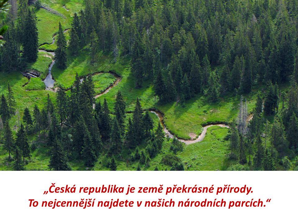 """""""Česká republika je země překrásné přírody"""