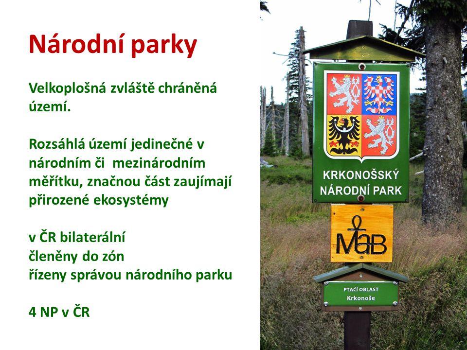 Národní parky Velkoplošná zvláště chráněná území.