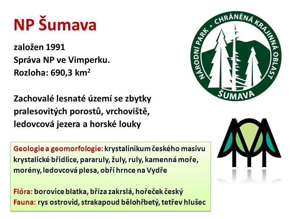 NP Šumava založen 1991 Správa NP ve Vimperku. Rozloha: 690,3 km2