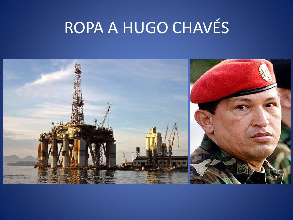 ROPA A HUGO CHAVÉS