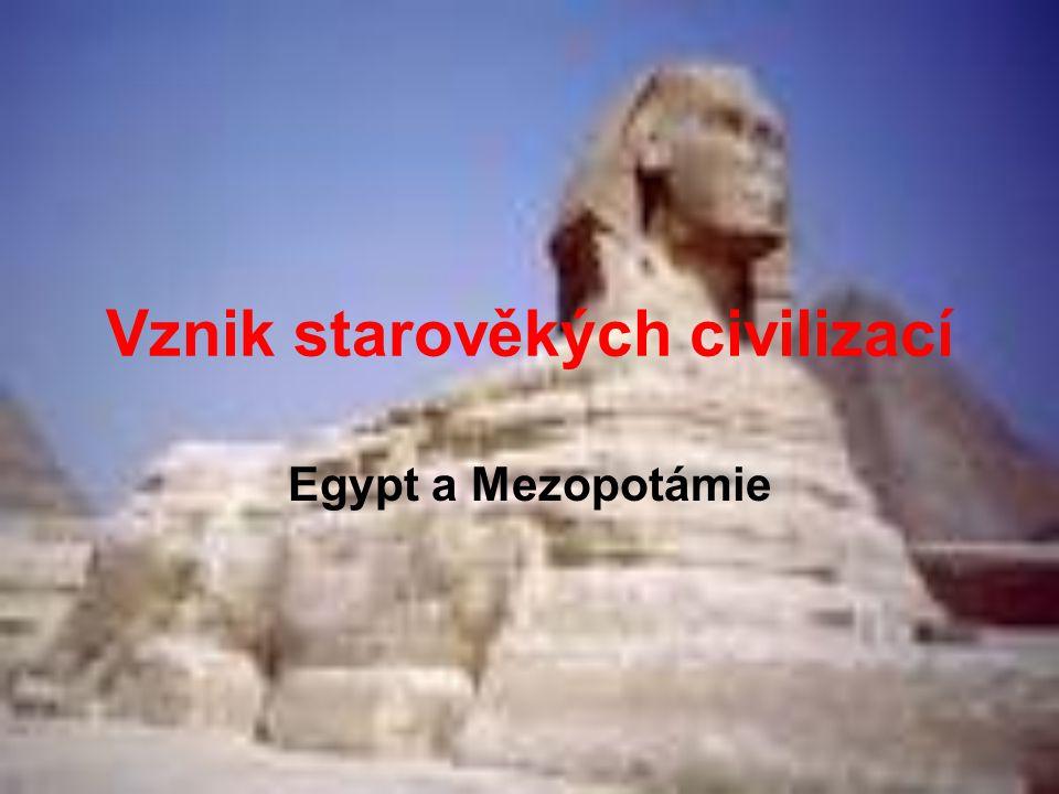 Vznik starověkých civilizací