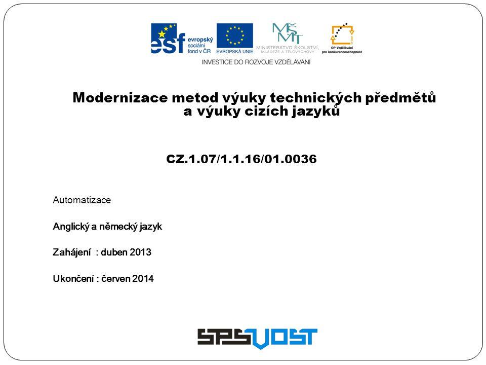 Modernizace metod výuky technických předmětů a výuky cizích jazyků