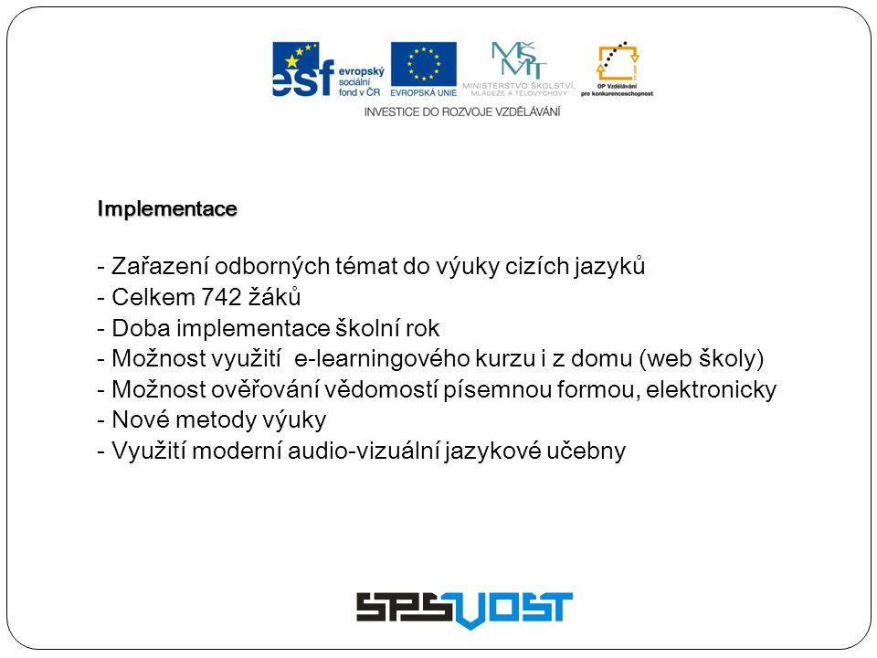 - Zařazení odborných témat do výuky cizích jazyků - Celkem 742 žáků