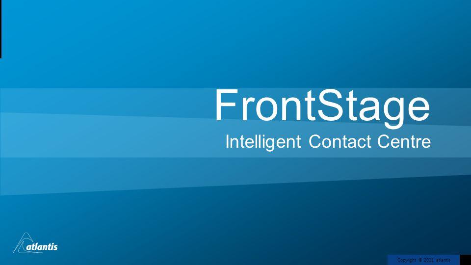 FrontStage Intelligent Contact Centre