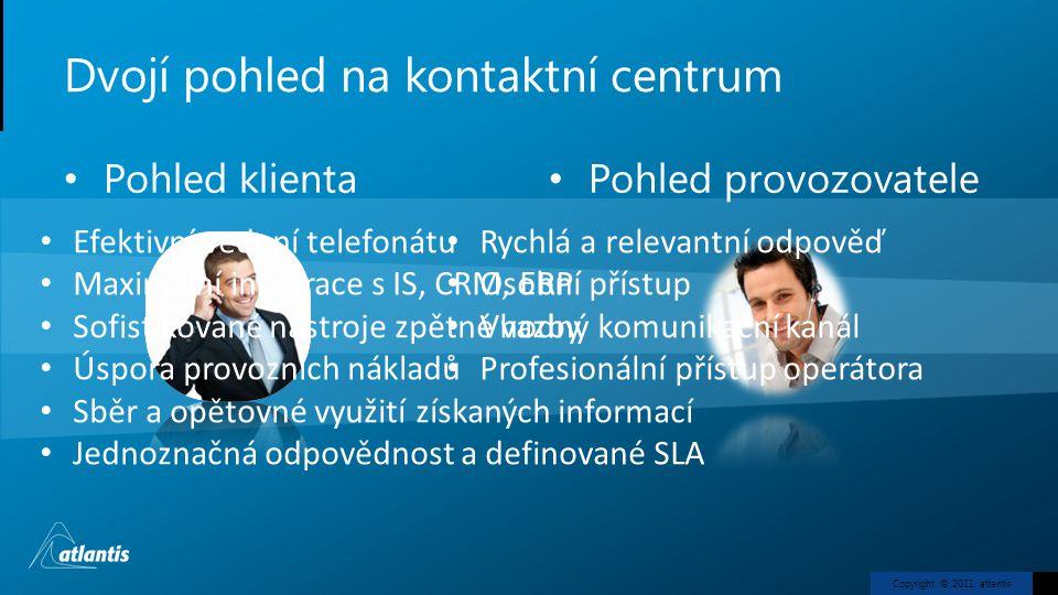 Dvojí pohled na kontaktní centrum