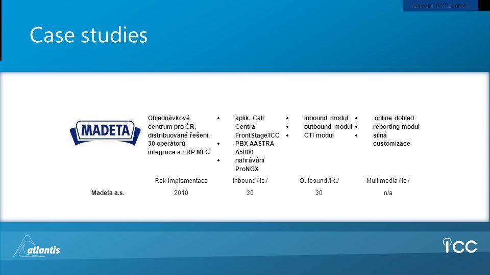 Case studies Madeta a.s. Objednávkové centrum pro ČR, distribuované řešení, 30 operátorů, integrace s ERP MFG.