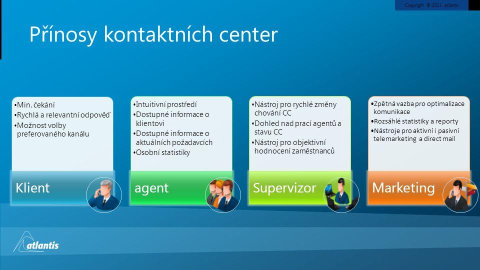 Přínosy kontaktních center