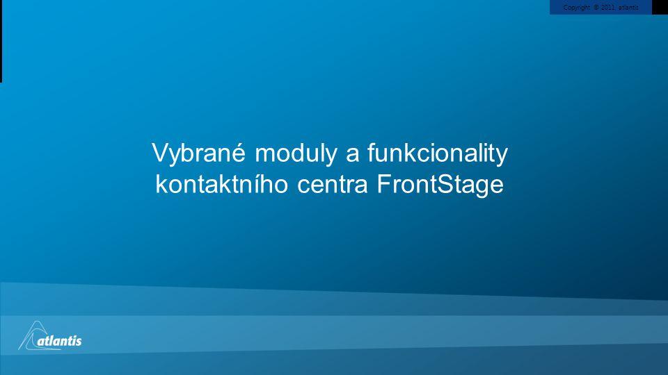 Vybrané moduly a funkcionality kontaktního centra FrontStage