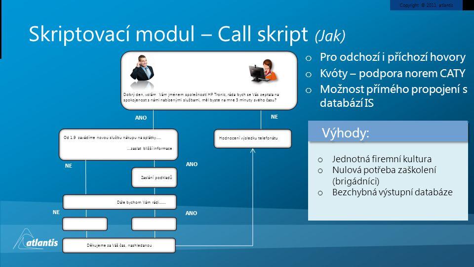 Skriptovací modul – Call skript (Jak)